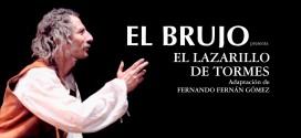 """Teatro Rafael Álvarez """"El Brujo"""" / """"El lazarillo de Tormes"""" – Jueves 23 de octubre 20h"""